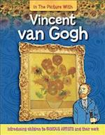 In the Picture With Vincent van Gogh (In the Picture with, nr. 1)