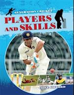 Generation Cricket: Players and Skills (Generation Cricket)