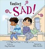 Feelings and Emotions: Feeling Sad (Feelings and Emotions, nr. 2)
