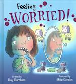 Feelings and Emotions: Feeling Worried (Feelings and Emotions, nr. 3)