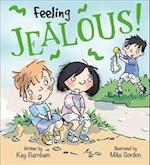 Feelings and Emotions: Feeling Jealous (Feelings and Emotions, nr. 4)