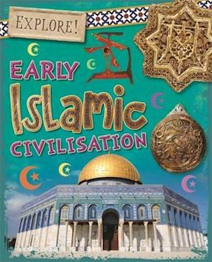 Bog, hardback Early Islamic Civilisation af Izzi Howell