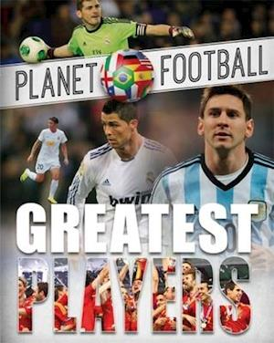 Planet Football: Greatest Players