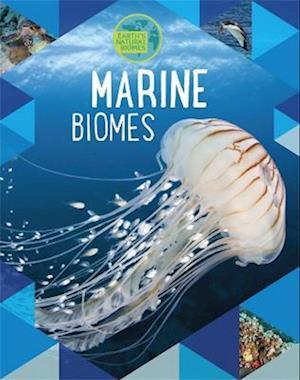 Earth's Natural Biomes: Marine