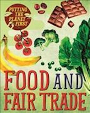 Bog, hardback Putting the Planet First: Food and Fair Trade af Paul Mason