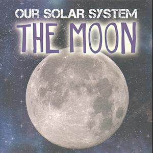 Bog, hardback Our Solar System: The Moon af Mary-Jane Wilkins