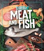 Meat and Fish (Fact Cat Healthy Eating, nr. 2)