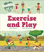 Healthy Me: Exercise and Play (Healthy Me)