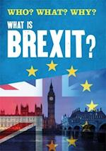 Who? What? Why?: What is Brexit? (Who What Why)