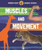 Human Body, Animal Bodies: Muscles and Movement (Human Body Animal Bodies)