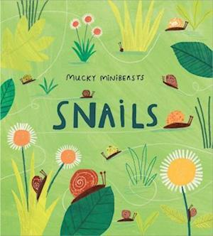 Mucky Minibeasts: Snails