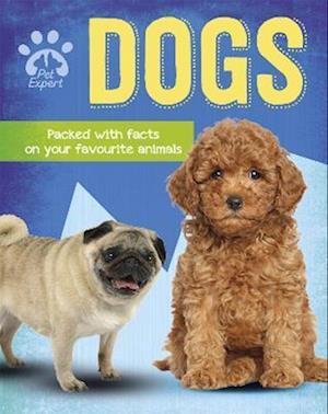 Pet Expert: Dogs