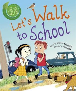 Good to be Green: Let's Walk to School