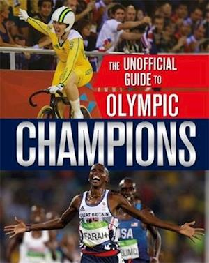 The Unofficial Guide to the Olympic Games: Champions