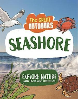 The Great Outdoors: The Seashore