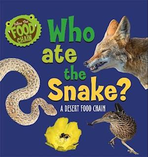 Follow the Food Chain: Who Ate the Snake?