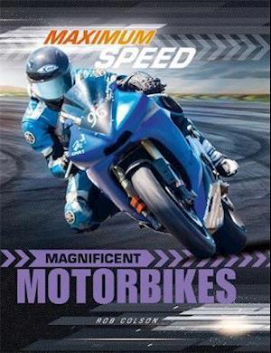 Maximum Speed: Magnificent Motorbikes
