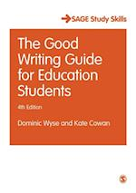 Good Writing Guide for Education Students (Sage Study Skills Series)