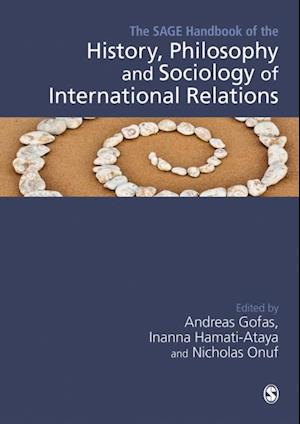 SAGE Handbook of the History, Philosophy and Sociology of International Relations