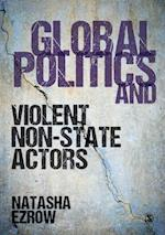 Global Politics and Violent Non-state Actors