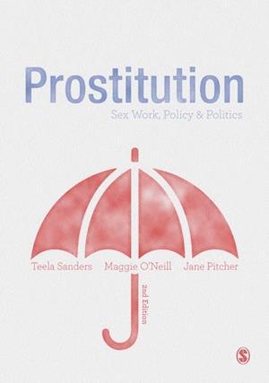 Prostitution af Teela Sanders, Maggie O'Neill, Jane Pitcher