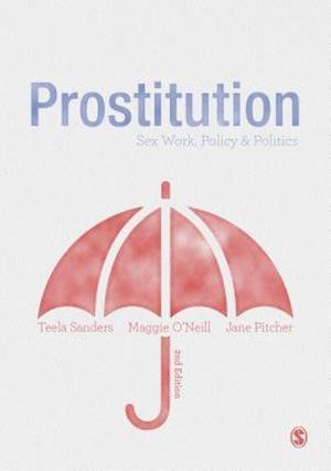 Prostitution af Jane Pitcher, Maggie O'Neill, Teela Sanders