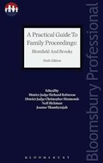 A Practical Guide to Family Proceedings: Blomfield and Brooks (Bloomsbury Family Law)