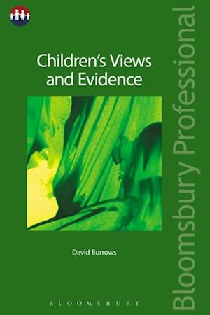 Children's Views and Evidence af David Burrows