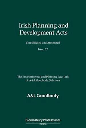 Irish Planning and Development Acts Consolidated and Annotated