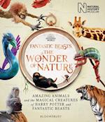 Fantastic Beasts: The Wonder of Nature : The Book of the Exhibition (HB)