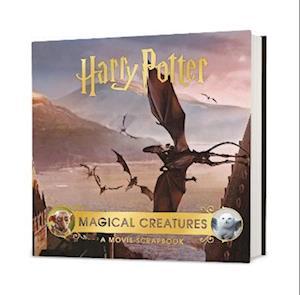 Harry Potter - Magical Creatures: A Movie Scrapbook