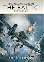 Naval War in the Baltic 1939 -1945 af Poul Grooss