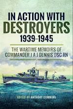 In Action with Destroyers 1939 1945