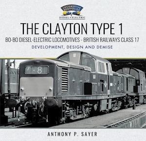 Clayton Type 1 Bo-Bo Diesel-Electric Locomotives - British Railways Class 17