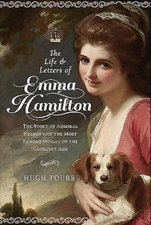 The Life and Letters of Emma Hamilton