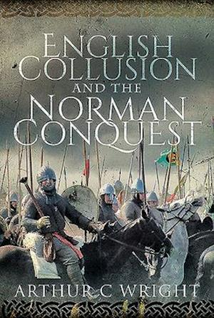 English Collusion and the Norman Conquest