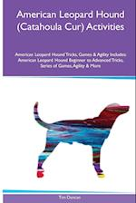 American Leopard Hound (Catahoula Cur) Activities American Leopard Hound Tricks, Games & Agility. Includes: American Leopard Hound Beginner to Advance af Tim Duncan
