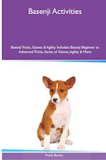 Basenji Activities Basenji Tricks, Games & Agility. Includes: Basenji Beginner to Advanced Tricks, Series of Games, Agility and More af Frank Bower