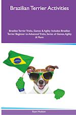 Brazilian Terrier Activities Brazilian Terrier Tricks, Games & Agility. Includes af Ryan Hudson