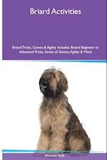 Briard Activities Briard Tricks, Games & Agility. Includes: Briard Beginner to Advanced Tricks, Series of Games, Agility and More