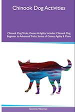 Chinook Dog Activities Chinook Dog Tricks, Games & Agility. Includes: Chinook Dog Beginner to Advanced Tricks, Series of Games, Agility and More af Dominic Newman