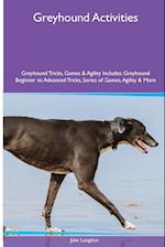 Greyhound Activities Greyhound Tricks, Games & Agility. Includes: Greyhound Beginner to Advanced Tricks, Series of Games, Agility and More af Jake Langdon