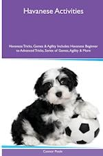 Havanese (Bichon Havanais) Activities Havanese Tricks, Games & Agility. Includes: Havanese Beginner to Advanced Tricks, Series of Games, Agility and M af Connor Poole