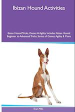 Ibizan Hound Activities Ibizan Hound Tricks, Games & Agility. Includes af Evan Mills