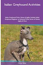 Italian Greyhound Activities Italian Greyhound Tricks, Games & Agility. Includes af Connor Bailey