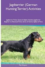 Jagdterrier (German Hunting Terrier) Activities Jagdterrier Tricks, Games & Agility. Includes af Max Simpson