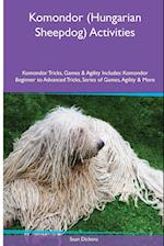 Komondor (Hungarian Sheepdog) Activities Komondor Tricks, Games & Agility. Includes: Komondor Beginner to Advanced Tricks, Series of Games, Agility an af Sean Dickens