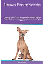 Miniature Pinscher Activities Miniature Pinscher Tricks, Games & Agility. Includes: Miniature Pinscher Beginner to Advanced Tricks, Series of Games, af Connor Rees