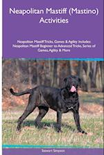 Neapolitan Mastiff (Mastino) Activities Neapolitan Mastiff Tricks, Games & Agility. Includes: Neapolitan Mastiff Beginner to Advanced Tricks, Series o af Stewart Simpson