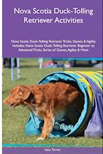 Nova Scotia Duck-Tolling Retriever Activities Nova Scotia Duck-Tolling Retriever Tricks, Games & Agility. Includes af Isaac Turner